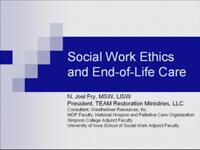 Ethics in End of Life Care for Social Workers
