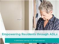 Empowering Residents through ADLs