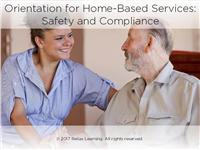 Orientation for Home-Based Services: Safety and Compliance