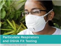 Particulate Respirators and OSHA Fit Testing