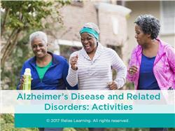 Alzheimer's Disease and Related Disorders: Activities